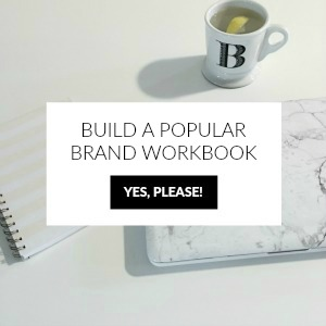 how to build a popular brand