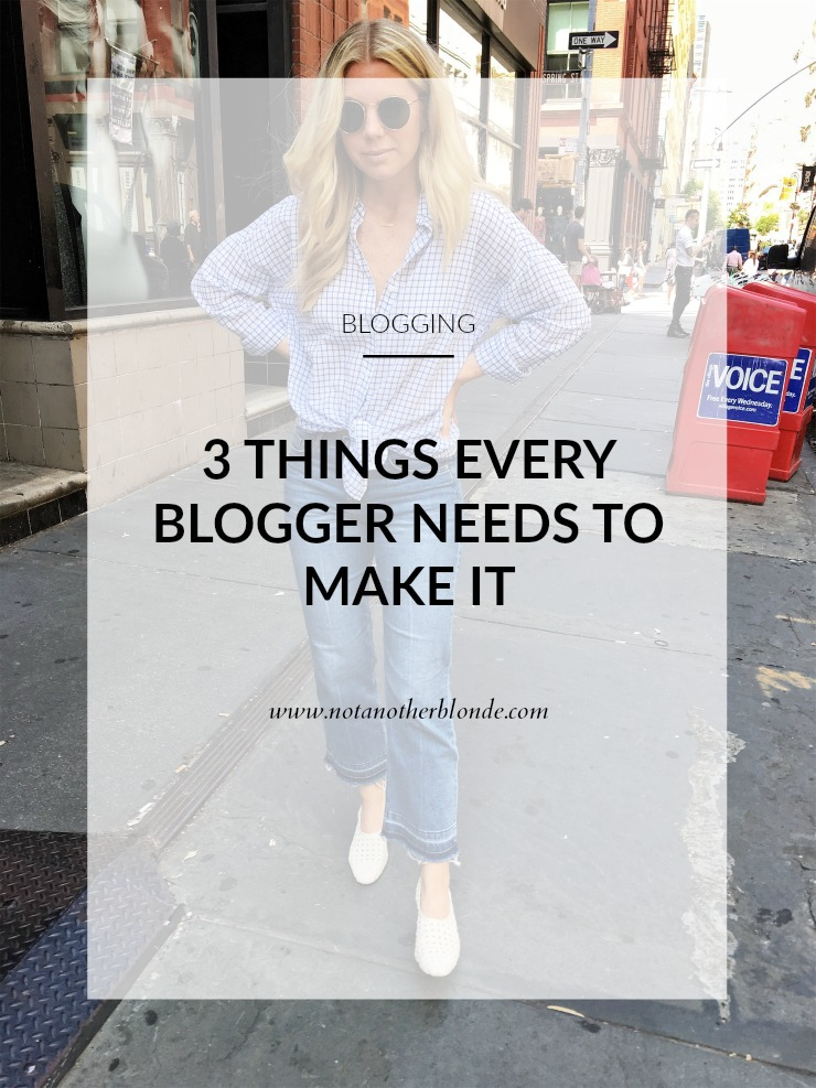 3 things every blogger needs